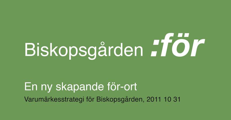 Varumarkesstrategi_Biskopsgarden